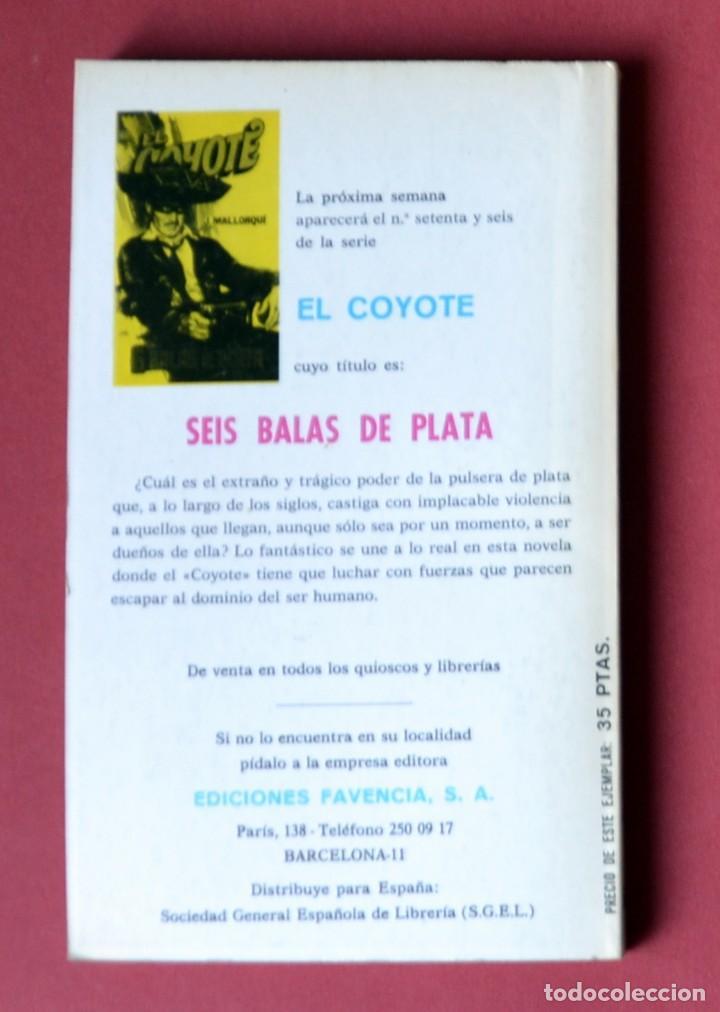 Tebeos: EL COYOTE Nº 75.LOS MOTIVOS DEL COYOTE - JOSE MALLORQUI. AÑO 1974. EDICIONES FAVENCIA - Foto 2 - 133859830