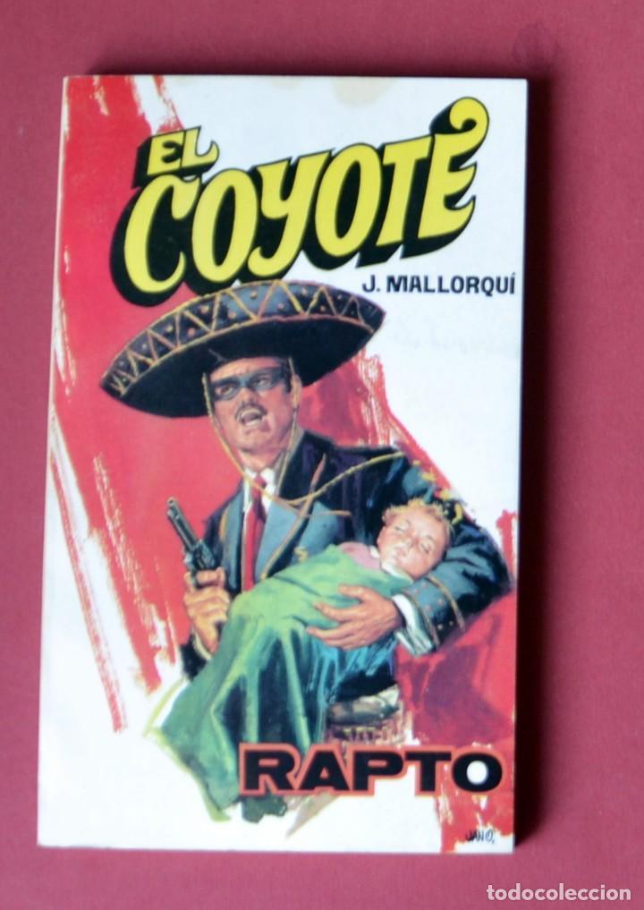 EL COYOTE Nº 33. RAPTO - JOSE MALLORQUI. AÑO 1974. EDICIONES FAVENCIA (Tebeos y Comics - Cliper - El Coyote)