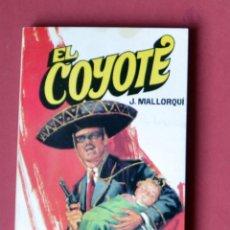 Tebeos: EL COYOTE Nº 33. RAPTO - JOSE MALLORQUI. AÑO 1974. EDICIONES FAVENCIA. Lote 133860266