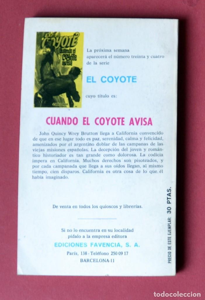 Tebeos: EL COYOTE Nº 33. RAPTO - JOSE MALLORQUI. AÑO 1974. EDICIONES FAVENCIA - Foto 2 - 133860266