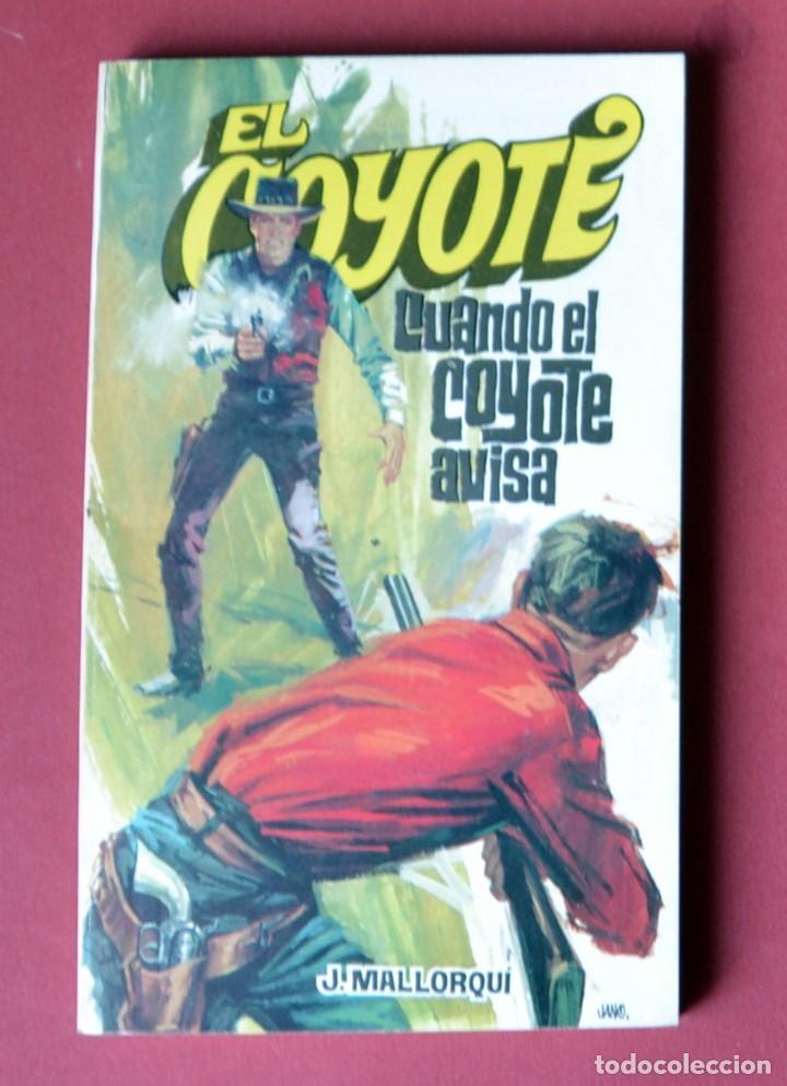 EL COYOTE Nº 34. CUANDO EL COYOTE AVISA - JOSE MALLORQUI. AÑO 1974. EDICIONES FAVENCIA (Tebeos y Comics - Cliper - El Coyote)