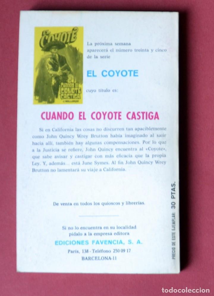 Tebeos: EL COYOTE Nº 34. CUANDO EL COYOTE AVISA - JOSE MALLORQUI. AÑO 1974. EDICIONES FAVENCIA - Foto 2 - 133860350