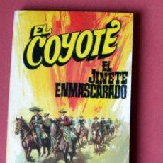 Tebeos: EL COYOTE Nº 36.EL JINETE ENMASCARADO - JOSE MALLORQUI. AÑO 1974. EDICIONES FAVENCIA. Lote 133860538