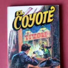 Tebeos: EL COYOTE Nº 130. ALIAS DEL COYOTE - JOSE MALLORQUI. AÑO 1975. EDICIONES FAVENCIA. Lote 133861782