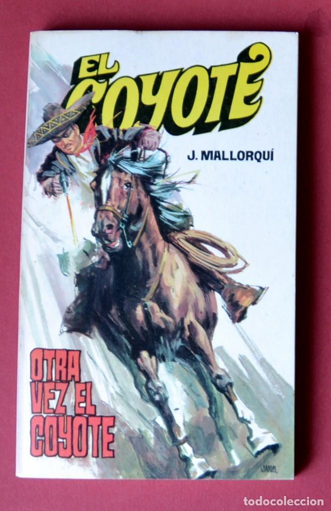 EL COYOTE Nº 38.OTRA VEZ EL COYOTE - JOSE MALLORQUI. AÑO 1974. EDICIONES FAVENCIA (Tebeos y Comics - Cliper - El Coyote)