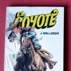 Tebeos: EL COYOTE Nº 38.OTRA VEZ EL COYOTE - JOSE MALLORQUI. AÑO 1974. EDICIONES FAVENCIA. Lote 133862894