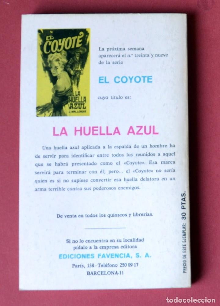 Tebeos: EL COYOTE Nº 38.OTRA VEZ EL COYOTE - JOSE MALLORQUI. AÑO 1974. EDICIONES FAVENCIA - Foto 2 - 133862894