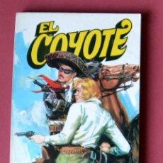 Tebeos: EL COYOTE Nº 41.GALOPANDO CON LA MUERTE - JOSE MALLORQUI. AÑO 1974. EDICIONES FAVENCIA. Lote 133863218