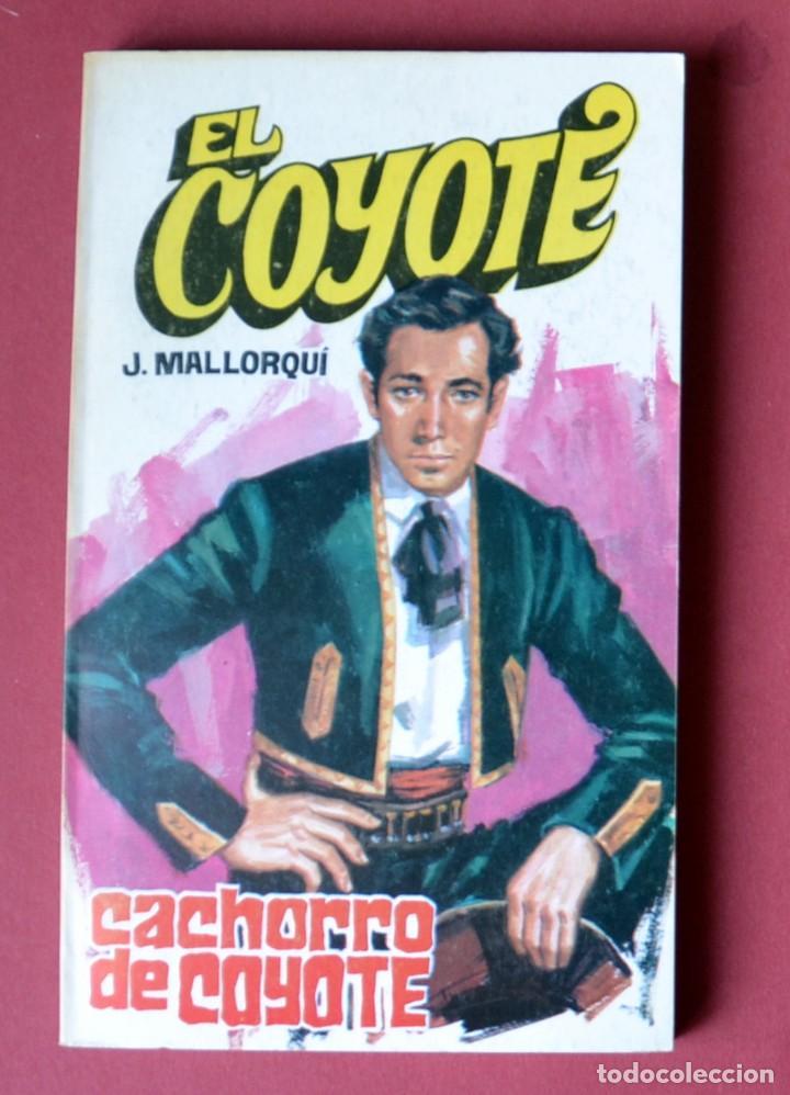 EL COYOTE Nº 44.CACHORRO DE COYOTE - JOSE MALLORQUI. AÑO 1974. EDICIONES FAVENCIA (Tebeos y Comics - Cliper - El Coyote)