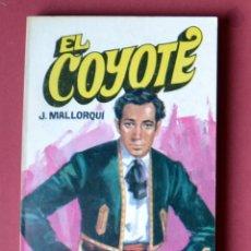 Tebeos: EL COYOTE Nº 44.CACHORRO DE COYOTE - JOSE MALLORQUI. AÑO 1974. EDICIONES FAVENCIA. Lote 133863394