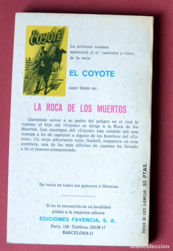 Tebeos: EL COYOTE Nº 44.CACHORRO DE COYOTE - JOSE MALLORQUI. AÑO 1974. EDICIONES FAVENCIA - Foto 2 - 133863394