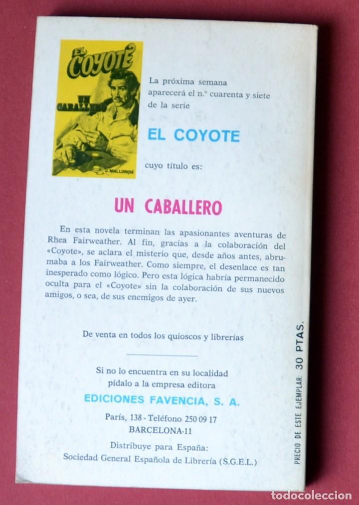 Tebeos: EL COYOTE Nº 46.EL ENEMIGO DEL COYOTE - JOSE MALLORQUI. AÑO 1974. EDICIONES FAVENCIA - Foto 2 - 133863582