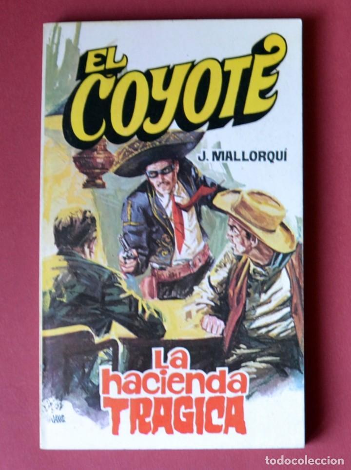 EL COYOTE Nº 24.LA HACIENDA TRAGICA - JOSE MALLORQUI. AÑO 1974. EDICIONES FAVENCIA (Tebeos y Comics - Cliper - El Coyote)