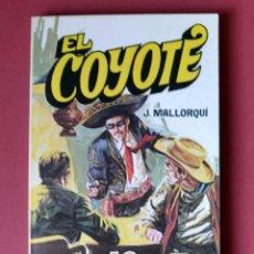 Tebeos: EL COYOTE Nº 24.LA HACIENDA TRAGICA - JOSE MALLORQUI. AÑO 1974. EDICIONES FAVENCIA. Lote 133971714