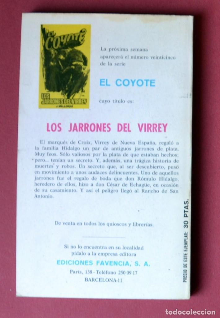 Tebeos: EL COYOTE Nº 24.LA HACIENDA TRAGICA - JOSE MALLORQUI. AÑO 1974. EDICIONES FAVENCIA - Foto 2 - 133971714