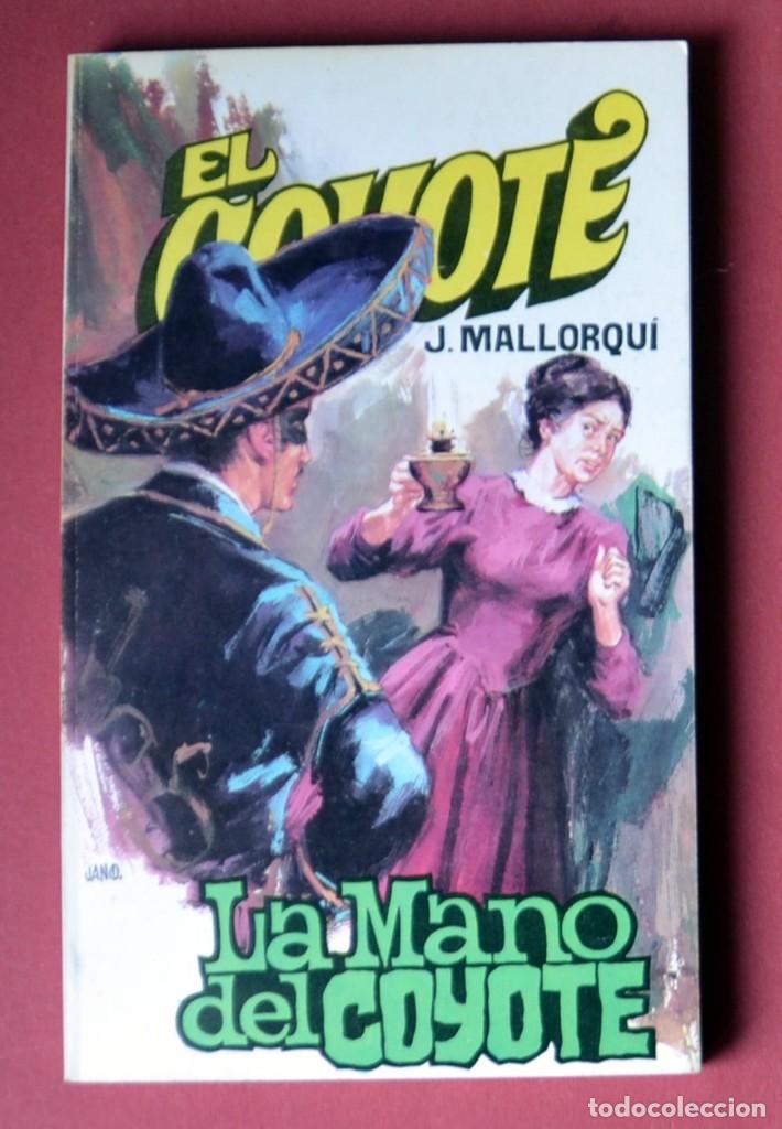 EL COYOTE Nº 27.LA MANO DEL COYOTE - JOSE MALLORQUI. AÑO 1973. EDICIONES FAVENCIA (Tebeos y Comics - Cliper - El Coyote)