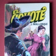 Tebeos: EL COYOTE Nº 27.LA MANO DEL COYOTE - JOSE MALLORQUI. AÑO 1973. EDICIONES FAVENCIA. Lote 133972234