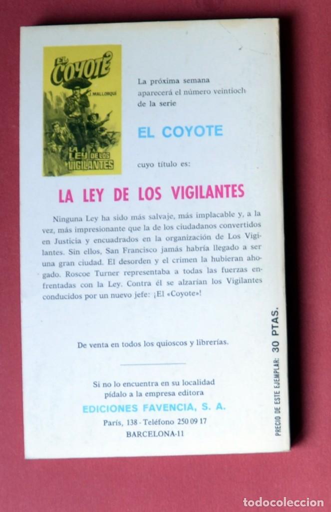 Tebeos: EL COYOTE Nº 27.LA MANO DEL COYOTE - JOSE MALLORQUI. AÑO 1973. EDICIONES FAVENCIA - Foto 2 - 133972234