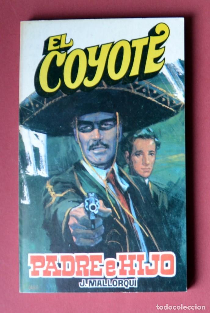 EL COYOTE Nº 43.PADRE E HIJO - JOSE MALLORQUI. AÑO 1974. EDICIONES FAVENCIA (Tebeos y Comics - Cliper - El Coyote)
