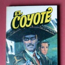 Tebeos: EL COYOTE Nº 43.PADRE E HIJO - JOSE MALLORQUI. AÑO 1974. EDICIONES FAVENCIA. Lote 133972790