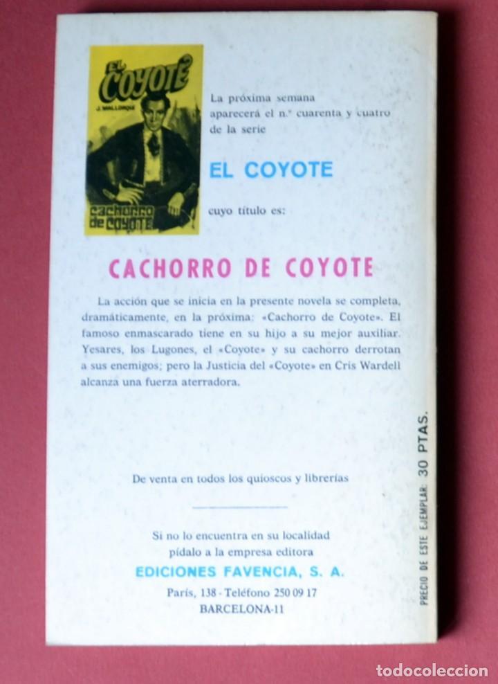 Tebeos: EL COYOTE Nº 43.PADRE E HIJO - JOSE MALLORQUI. AÑO 1974. EDICIONES FAVENCIA - Foto 2 - 133972790