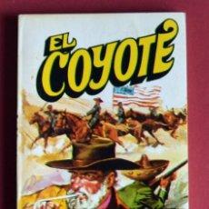 Tebeos: EL COYOTE Nº 105. LA GLORIA DE DON GOYO - JOSE MALLORQUI. AÑO 1975. EDICIONES FAVENCIA. Lote 134224890