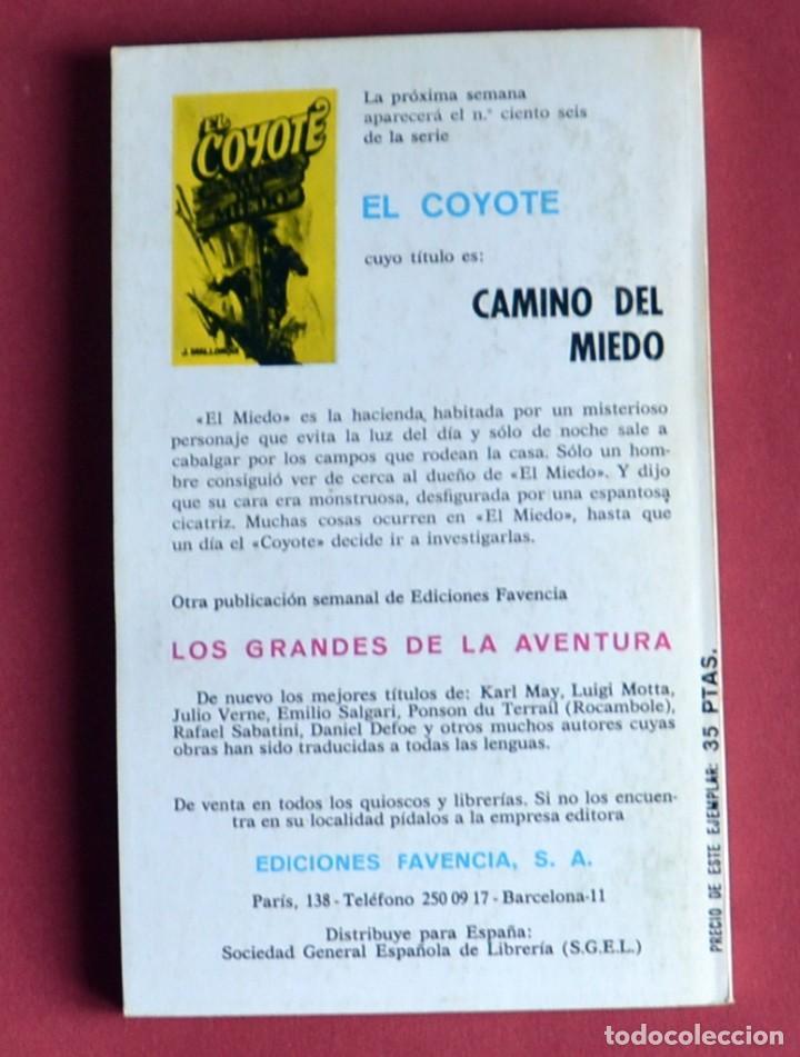 Tebeos: EL COYOTE Nº 105. LA GLORIA DE DON GOYO - JOSE MALLORQUI. AÑO 1975. EDICIONES FAVENCIA - Foto 2 - 134224890