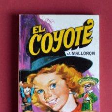 Tebeos: EL COYOTE Nº 112. LA HIJA DEL COYOTE - JOSE MALLORQUI. AÑO 1975. EDICIONES FAVENCIA. Lote 134226474