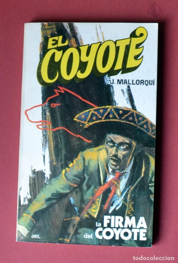 EL COYOTE Nº 50.LA FIRMA DEL COYOTE - JOSE MALLORQUI. AÑO 1974. EDICIONES FAVENCIA (Tebeos y Comics - Cliper - El Coyote)