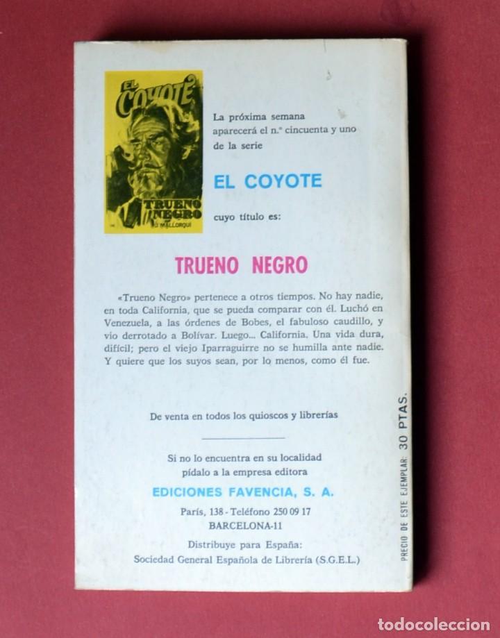 Tebeos: EL COYOTE Nº 50.LA FIRMA DEL COYOTE - JOSE MALLORQUI. AÑO 1974. EDICIONES FAVENCIA - Foto 2 - 134227926