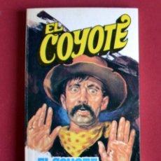 Tebeos: EL COYOTE Nº 93.EL COYOTE EN EL VALLE - JOSE MALLORQUI. AÑO 1975. EDICIONES FAVENCIA. Lote 134399550
