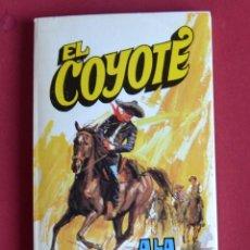 Tebeos: EL COYOTE Nº 95.A LA CAZA DEL COYOTE - JOSE MALLORQUI. AÑO 1975. EDICIONES FAVENCIA. Lote 134399702