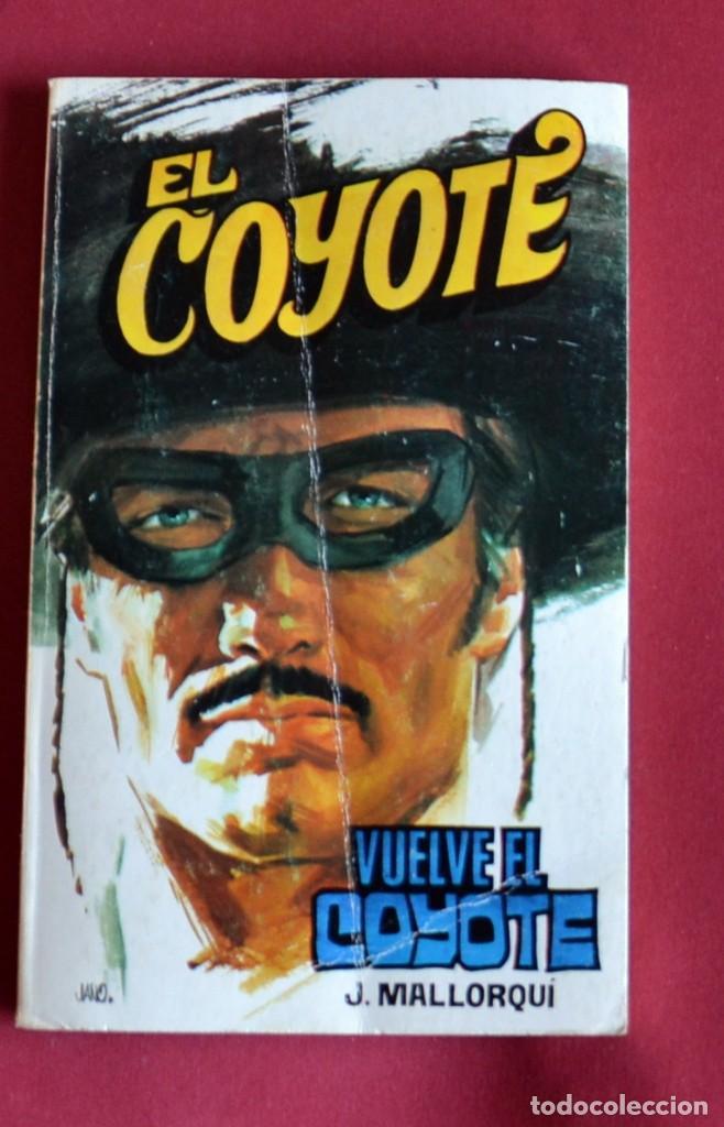 EL COYOTE Nº131.VUELVE EL COYOTE - JOSE MALLORQUI. AÑO 1975. EDICIONES FAVENCIA (Tebeos y Comics - Cliper - El Coyote)