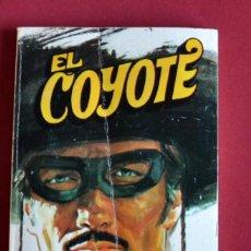 Tebeos: EL COYOTE Nº131.VUELVE EL COYOTE - JOSE MALLORQUI. AÑO 1975. EDICIONES FAVENCIA. Lote 134400346