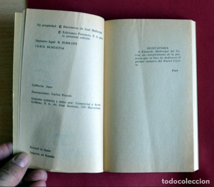 Tebeos: EL COYOTE Nº131.VUELVE EL COYOTE - JOSE MALLORQUI. AÑO 1975. EDICIONES FAVENCIA - Foto 3 - 134400346