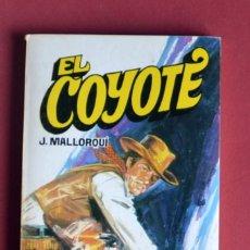 Tebeos: EL COYOTE Nº 102.EL AHIJADO DE DON GOYO - JOSE MALLORQUI. AÑO 1975. EDICIONES FAVENCIA. Lote 134400934