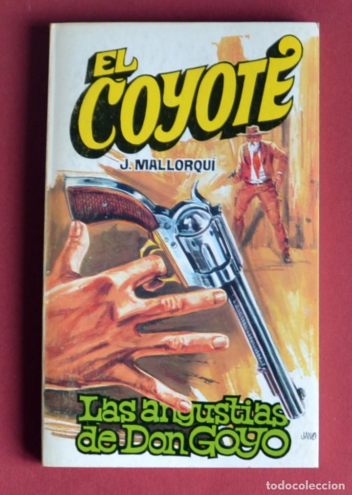 EL COYOTE Nº 103.LAS ANGUSTIAS DE DON GOYO - JOSE MALLORQUI. AÑO 1975. EDICIONES FAVENCIA (Tebeos y Comics - Cliper - El Coyote)