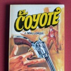 Tebeos: EL COYOTE Nº 103.LAS ANGUSTIAS DE DON GOYO - JOSE MALLORQUI. AÑO 1975. EDICIONES FAVENCIA. Lote 134401090