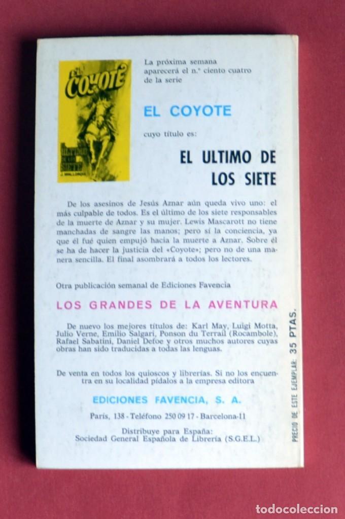 Tebeos: EL COYOTE Nº 103.LAS ANGUSTIAS DE DON GOYO - JOSE MALLORQUI. AÑO 1975. EDICIONES FAVENCIA - Foto 2 - 134401090