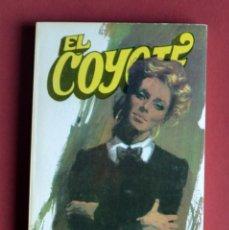 Tebeos: EL COYOTE Nº 71.ANALUPE DE MONREAL - JOSE MALLORQUI. AÑO 1974. EDICIONES FAVENCIA. Lote 134401434