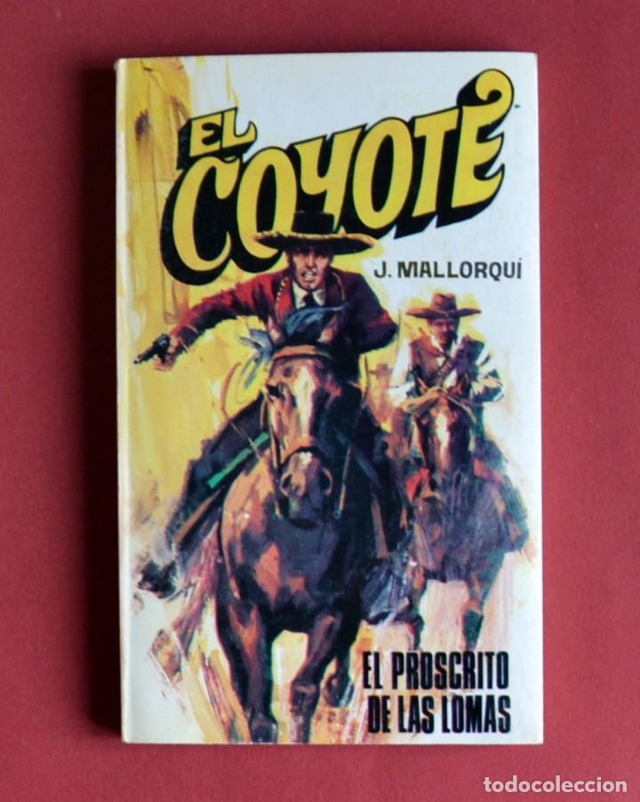 EL COYOTE Nº 111.EL PROSCRITO DE LAS LOMAS - JOSE MALLORQUI. AÑO 1975. EDICIONES FAVENCIA (Tebeos y Comics - Cliper - El Coyote)