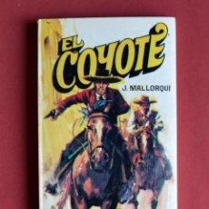 Tebeos: EL COYOTE Nº 111.EL PROSCRITO DE LAS LOMAS - JOSE MALLORQUI. AÑO 1975. EDICIONES FAVENCIA. Lote 134402230