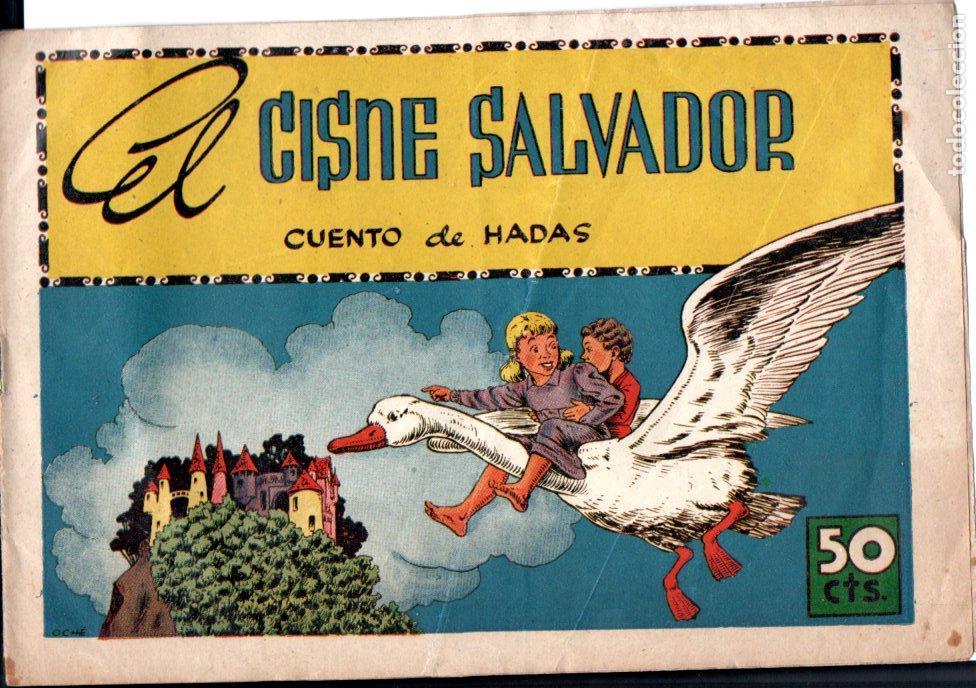 ROSA GALCERÁN : EL CISNE SALVADOR . CUENTO DE HADAS (GERPLA) (Tebeos y Comics - Cliper - Otros)