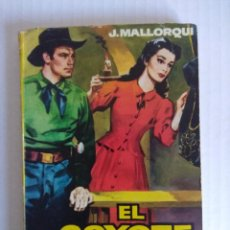 Tebeos: NOVELA EL COYOTE Nº10/EDITORIAL CID/JOSE MALLORQUI-JANO.. Lote 140139210