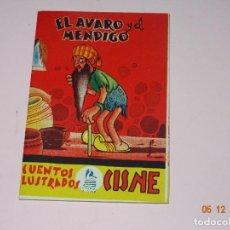 Tebeos: ANTIGUO EL AVARO Y EL MENDIGO DE CUENTOS ILUSTRADOS CISNE COMERCIAL GERPLÁ. Lote 143382198