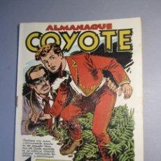 Tebeos: COYOTE, EL (1947, CLIPER) 100 · 1951 · ALMANAQUE 1952. Lote 145824562