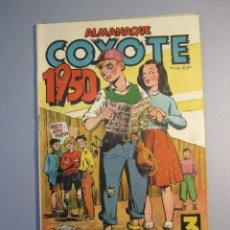 Tebeos: COYOTE, EL (1947, CLIPER) EXTRA 1 · 1949 · ALMANAQUE 1950. Lote 146762294