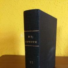 Tebeos: EL COYOTE VOL XI N°101,103,104,105,106,107,108,109,110.1AS.EDICIONES CLIPER.J.MALLORQUÍ.1950.RARO. Lote 147190634