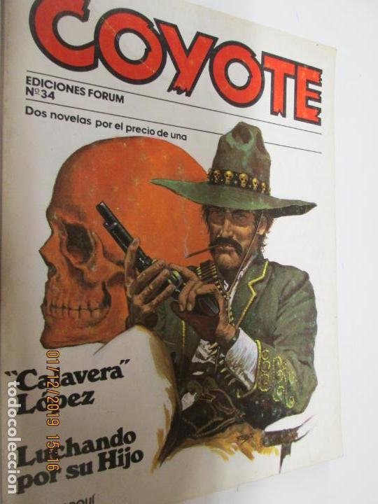 EL COYOTE EDICIONES FORUM Nº 34 CALAVERA LOPEZ , LUCHANDO POR SU HIJO (Tebeos y Comics - Cliper - El Coyote)
