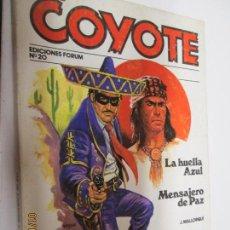 Tebeos: EL COYOTE EDICIONES FORUM Nº 20 LA HUELLA AZUL , MENSAJERO DE PAZ . Lote 147225334